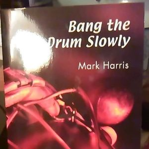 Book- Bang The Drum Slowly
